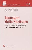 Immagini della Scrittura. «Traduzioni» della Bibbia tra cinema e televisione - Bourlot Alberto