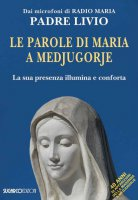 Le parole di Maria a Medjugorje