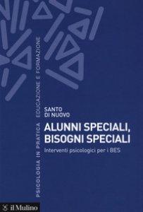 Copertina di 'Alunni speciali, bisogni speciali. Interventi psicologici per i BES'