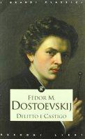 Delitto e castigo - Dostoevskij Fëdor