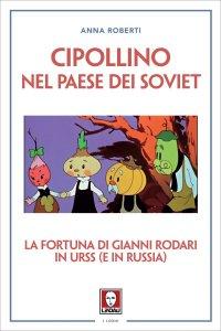 Copertina di 'Cipollino nel Paese dei Soviet'