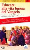 Educare alla vita buona del Vangelo - Conferenza Episcopale Italiana