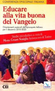 Copertina di 'Educare alla vita buona del Vangelo'