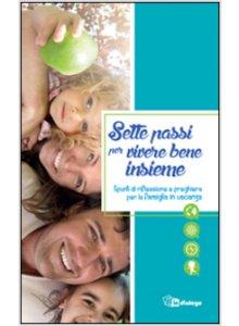 Copertina di 'Sette passi per vivere bene insieme'