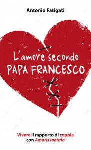Copertina di 'L'amore secondo papa Francesco'