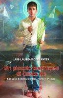 Un piccolo testimone di Cristo Re - Luis Laureán Cervantes