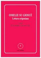 Omelie su Giosuè. Lettura origeniana