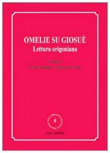 Copertina di 'Omelie su Giosuè. Lettura origeniana'