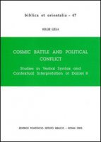 Cosmic battle and political conflict. Studies in verbal syntax and contextual interpretation of Daniel VIII - Gzella Holger