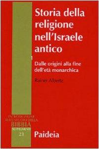 Copertina di 'Storia della religione nell'Israele antico [vol_1] / Dalle origini alla fine dell'età monarchica'