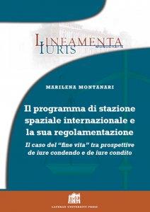 Copertina di 'Il programma di stazione spaziale Internazionale e la sua regolamentazione'