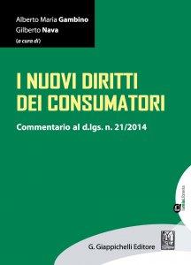 Copertina di 'I nuovi diritti dei consumatori'