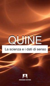 Copertina di 'La scienza e i dati di senso'