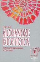 Adorazione eucaristica - F. Casa
