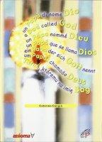 Un papà di nome Dio. Ediz. multilingue. CD-ROM - Cangià Caterina