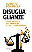 Disuguaglianze - Roberto Sommella