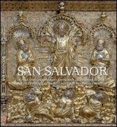 San Salvador. La Pala d'argento dorato restaurata da Venetian Heritage. Ediz. italiana e inglese
