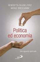 Politica ed economia - Natale Brescianini, Benedetta Zorzi