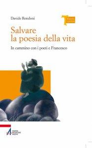 Copertina di 'Salvare la poesia della vita'