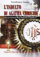 Indulto di Agatha Christie - Amato Gianfranco