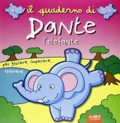 Il quaderno di Dante l'elefante