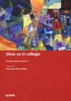 Silvia va in collegio - De Vescovi Ines Argia