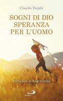 Sogni di Dio Speranza per l'uomo - Claudio Borghi