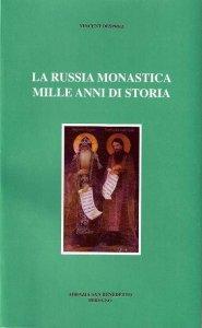 Copertina di 'La Russia monastica mille anni di storia'