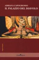 Il palazzo del diavolo - Capogrosso Adriana