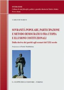 Copertina di 'Sovranità popolare, partecipazione e metodo democratico fra utopia e illusioni costituzionali'