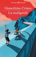 La maligredi - Criaco Gioacchino