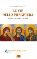 Le Vie della preghiera - Tommaso Guadagno