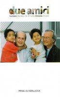 Due amici - Luciano Mendes de Almeida