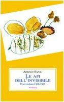 Le api dell'invisibile. Poeti italiani (1968-2008)