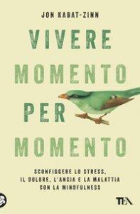 Copertina di 'Vivere momento per momento'