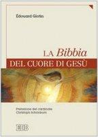 La Bibbia nel Cuore di Gesù - Glotin Edouard