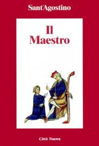 Copertina di 'Il maestro. Testo latino a fronte'