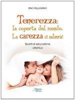 Tenerezza - Pellegrino Pino