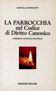 Copertina di 'La parrocchia nel Codice di Diritto Canonico'