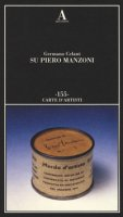 Su Piero Manzoni - Celant Germano
