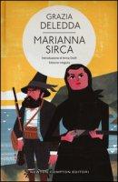 Marianna Sirca. Ediz. integrale - Deledda Grazia