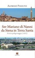 Ser Mariano di Nanni da Siena in Terra Santa