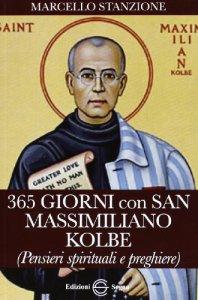 Copertina di '365 Giorni con San Massimiliano Kolbe'