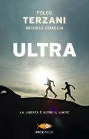 Ultra - Terzani Folco, Graglia Michele