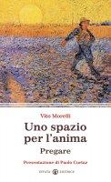 Uno spazio per l'anima - Vito Morelli
