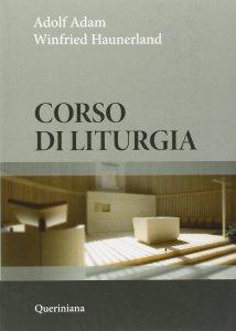 Copertina di 'Corso di liturgia'