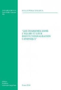 Copertina di 'Les Charisme dans l'eglise et leur institutionnalisation canonique'