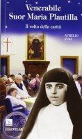 Venerabile suor Maria Plautilla - Fusi Aurelio