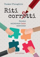 Riti corretti - Thomas O'Loughlin