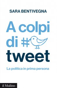 Copertina di 'A colpi di tweet'